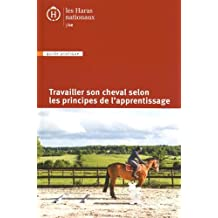 Travailler son cheval selon les principes de l'apprentissage