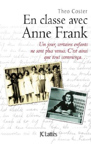En classe avec Anne Frank (Essais et documents)