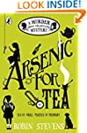 Arsenic For Tea: A Murder Most Unlady...