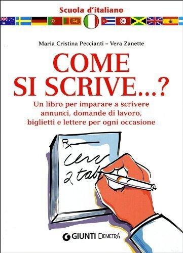 Come si scrive...? (Scuola di...) di Zanette, Vera (2008) Tapa blanda
