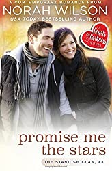 Promise Me the Stars: A Hearts of Harkness Romance (The Standish Clan) (Volume 3) by Norah Wilson (2016-02-19)
