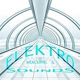 Elektro Sounds, Vol. 1 (Pure Bora Bora Electro House Selection) [Explicit]