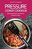 The best and easiest pressure cooker recipes are here! The Pressure Cooker Cookbook shows you the perfect way to prepare beef (Beef Stroganoff, Classic Pot Roast), poultry (Chicken and Dumplings, Turkey Breast), pork (Pulled Pork BBQ, Pork Tenderloin...