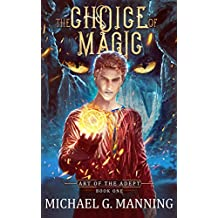 The Choice of Magic (Art of the Adept Book 1) (English Edition)