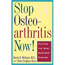 Stop Osteoarthritis Now: Halting the Baby Boomers' Disease
