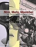 Mini, Mofa, Maobibel: Die Sechziger Jahre in der Bundesrepublik (FORUM)