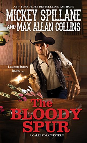 The Bloody Spur (A Caleb York Western, Band 3) (Spur Band)