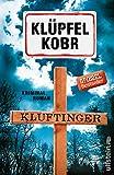 Kluftinger: Kriminalroman (Kluftinger-Krimis, Band 10) - Volker Klüpfel, Michael Kobr
