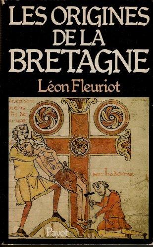 Les Origines de la Bretagne : L'émigration (Bibliothèque historique)
