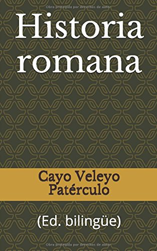 Historia romana: (Ed. bilingüe) por Cayo Veleyo Patérculo
