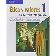 Etica y valores / Ethics and Values: Un acercamiento practico / a Practical Approach: 1