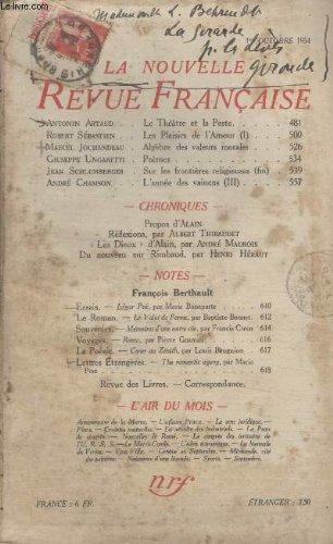 COLLECTION LA NOUVELLE REVUE FRANCAISE N° 253. LE THEATRE ET LA PESTE PAR ANTONIN ARTAUD/ LES PLAISIRS DE LAMOUR PAR ROBERT SEBASTIEN/ ALGEBRE DES VALEURS MORALES PAR MARCEL JOUHANDEAU/ POEMES PAR GIUSEPPE UNGARETTI.