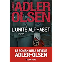L'Unité Alphabet (A.M.THRIL.POLAR) (French Edition)