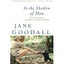 In the Shadow of Man by Jane Goodall (2010-04-07)