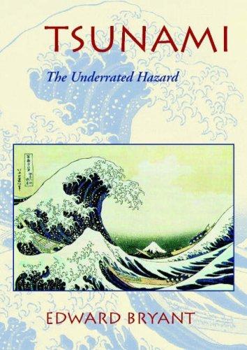 Tsunami: The Underrated Hazard by Professor Edward Bryant (2001-07-02)