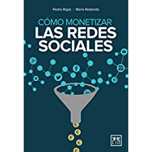 Cómo monetizar las redes sociales/ How to monetize social media