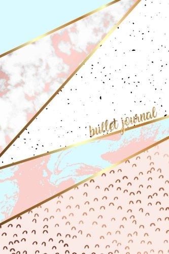 Bullet Journal: Marble + Gold Designer Bullet Journal Dot Grid Journal: Volume 1 (Pretty Bullet Journals)