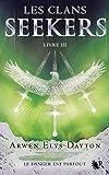 Les Clans Seekers - Livre III (03)