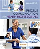Effective Communication for Health Professionals - E-Book (English Edition)