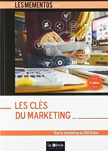 Les clés du marketing: Tout le marketing en 144 fiches par  Sophie Richard Lanneyrie
