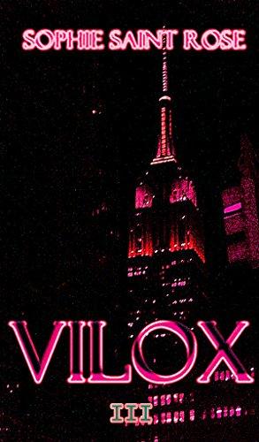 Vilox III por Sophie Saint Rose