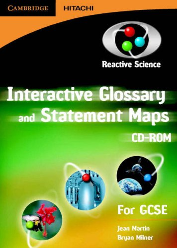 Reactive Science Interactive Glossary and Statement Maps CD-ROM: Key Stage 4 Science