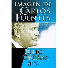 IMAGEN DE CARLOS FUENTES (Spanish Edition)