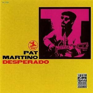 Pat Martino -  Desperado