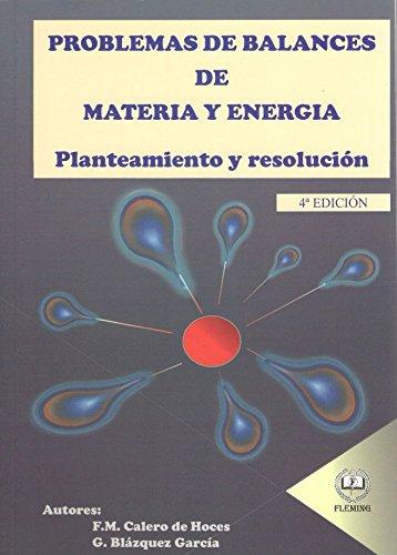 de Materia y Energía: Planteamiento y resolución ()