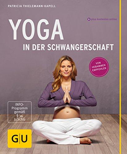 Yoga in der Schwangerschaft (GU Multimedia Partnerschaft & Familie)