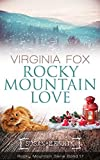 Rocky Mountain Love (Rocky Mountain Serie - Band 17) -