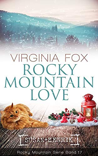 Rocky Mountain Love (Rocky Mountain Serie - Band 17)