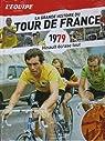 La Grande Histoire du Tour du France n° 19 - 1979 - Hinault Ecrase Tout par L'Équipe