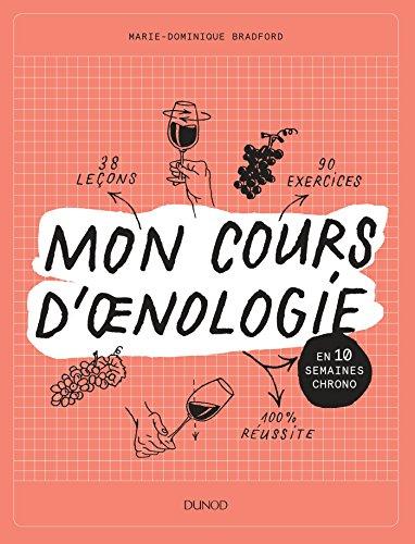 Mon cours d'oenologie : En 10 semaines chrono (Hors collection)