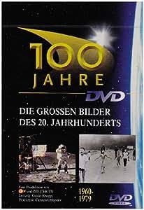 100 Jahre- Teil 4 (1960-1979)
