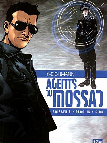 Agents du Mossad Tome 1 - Eichmann