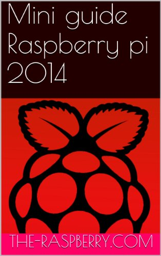 Mini guide Raspberry pi 2014 par The Raspberry pi