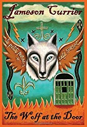 The Wolf at the Door by Jameson Currier (2010-04-01)