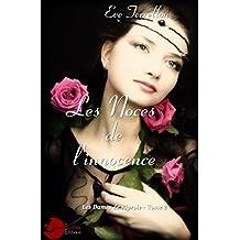 Les Noces de l'Innocence: Les Dames de Riprole tome 2