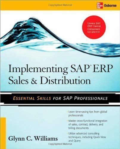 Implementing SAP ERP Sales & Distribution 1st (first) Edition by Glynn C. Williams published by McGraw-Hill Osborne Media (2008)