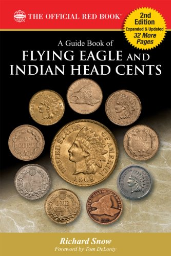 A Guide Book of Flying Eagle and Indian Head Cents (The Official Red Book) (Head Eagle Indian)