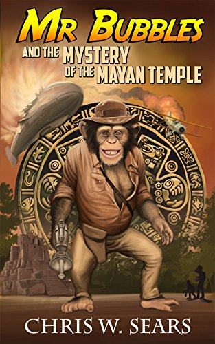 mr-bubbles-and-the-mystery-of-the-mayan-temple-english-edition