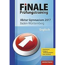 FiNALE Prüfungstraining Abitur Baden-Württemberg: Englisch 2017