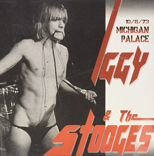 Palace Stock (Michigan Palace 10.6.1973 by Iggy & The Stooges (2000-08-23))
