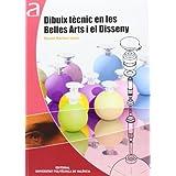Dibuix Tècnic En Les Belles Arts I El Disseny