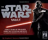 """The """"Star Wars"""" Vault: Thirty Years of Treasures from the Lucasfilm Archives"""