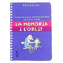 La memòria i l'oblit (Piruletas de filosofía)