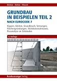 Image de Grundbau in Beispielen Teil 2 nach Eurocode 7: Kippen, Gleiten, Grundbruch, Setzungen, Fl