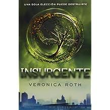 Insurgente (Divergente, 2) (FICCIÓN YA)