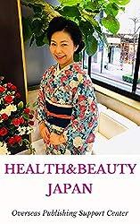 Healthy & Beauty in Japan: Masami Shimizu Ver. (10000 Japanese Book 5) (English Edition)